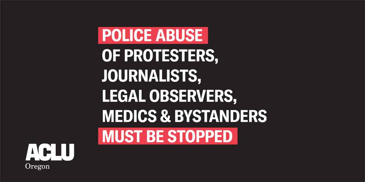 """banner that reads, """"Police abuse of protesters, journalists, legal observers, medics & bystanders must be stopped."""""""