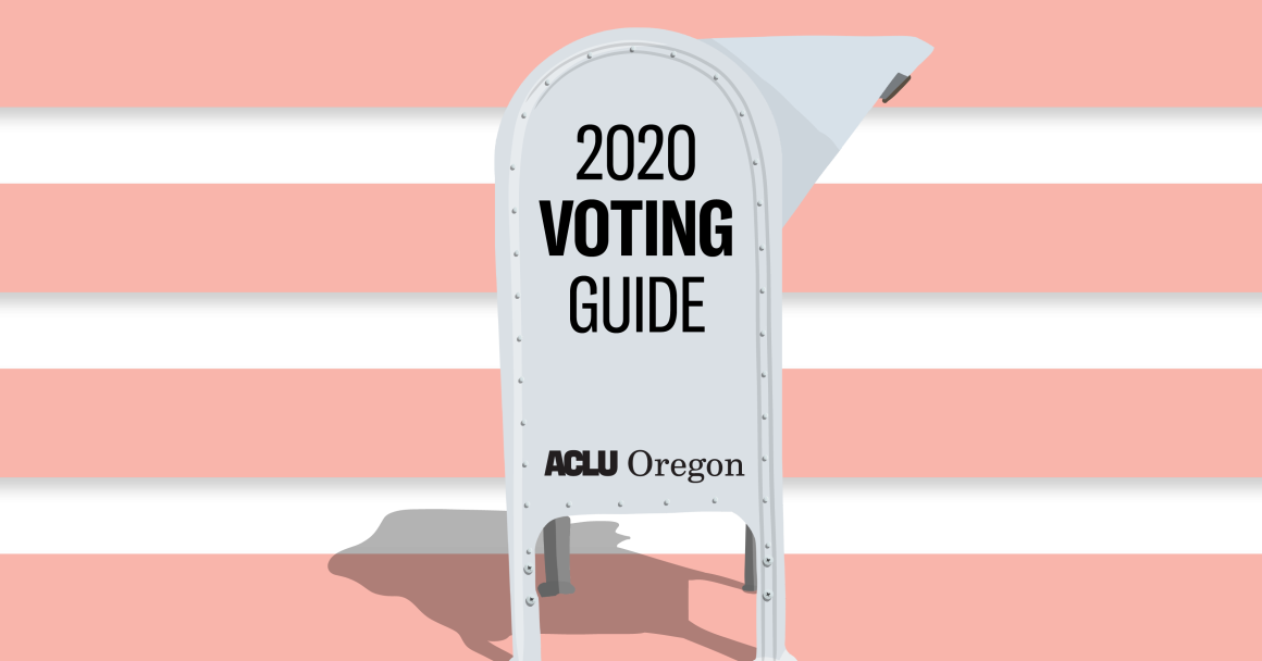 2020 ACLU of Oregon voting guide