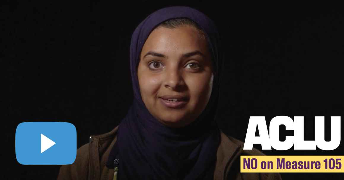 "video still of woman and the words ""No on Measure 105"" ""ACLU"""